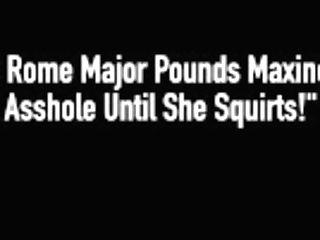 """big Black Cock Rome Major Pounds Maxine X's Asshole Until She Squirts!"""
